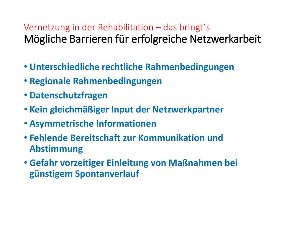 Vernetzung in der Rehabilitation – das bringt´s Mögliche Barrieren für erfolgreiche Netzwerkarbeit