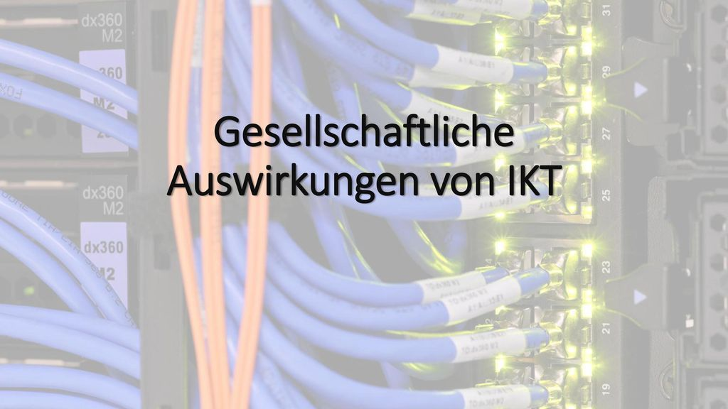 Gesellschaftliche Auswirkungen von IKT