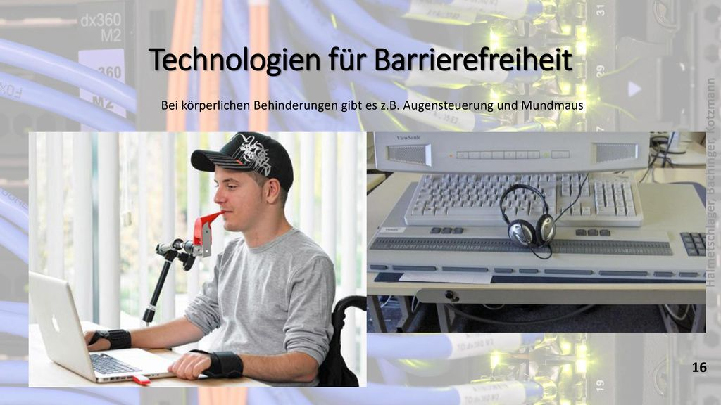 Technologien für Barrierefreiheit