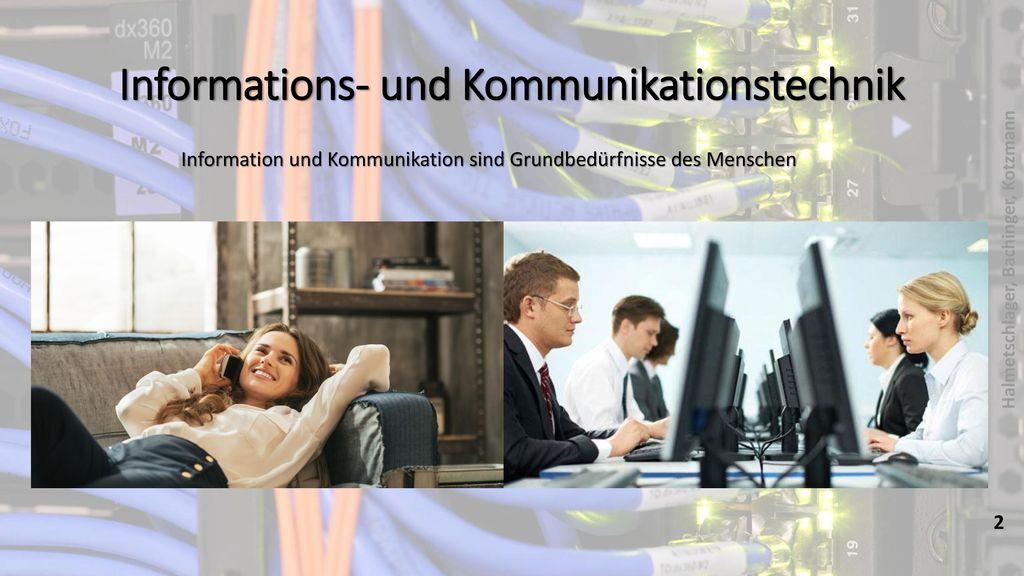 Informations- und Kommunikationstechnik