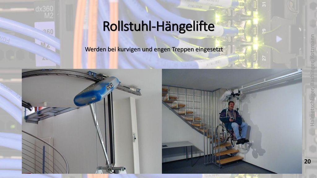 Rollstuhl-Hängelifte