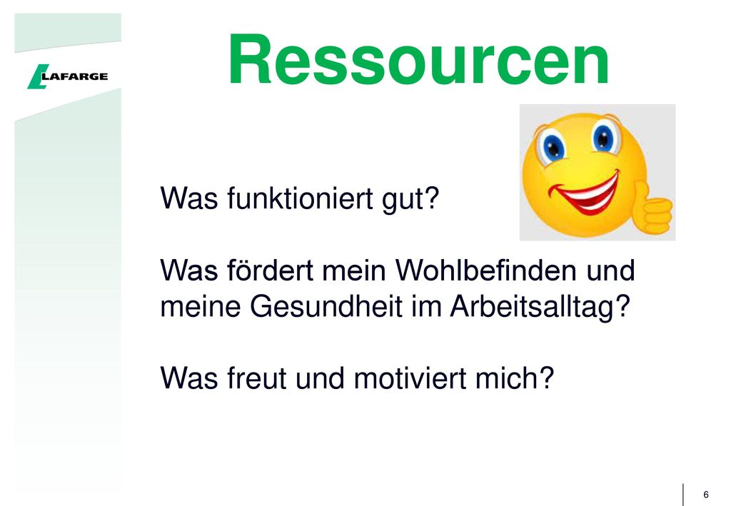 Ressourcen Was funktioniert gut