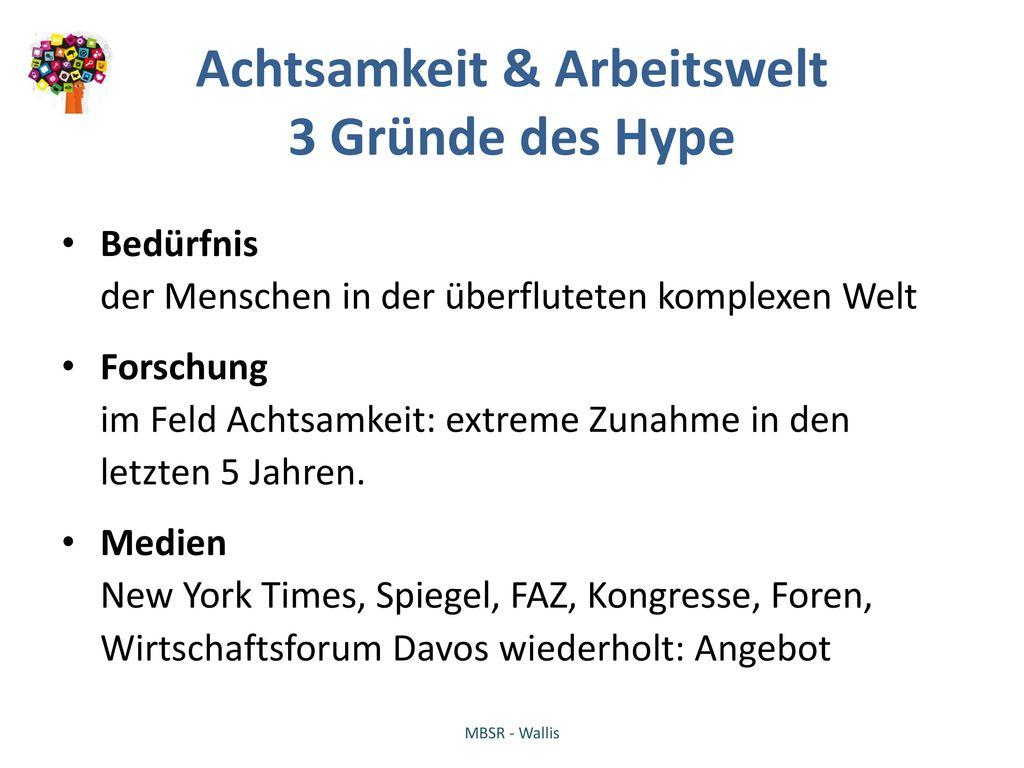 Achtsamkeit & Arbeitswelt 3 Gründe des Hype