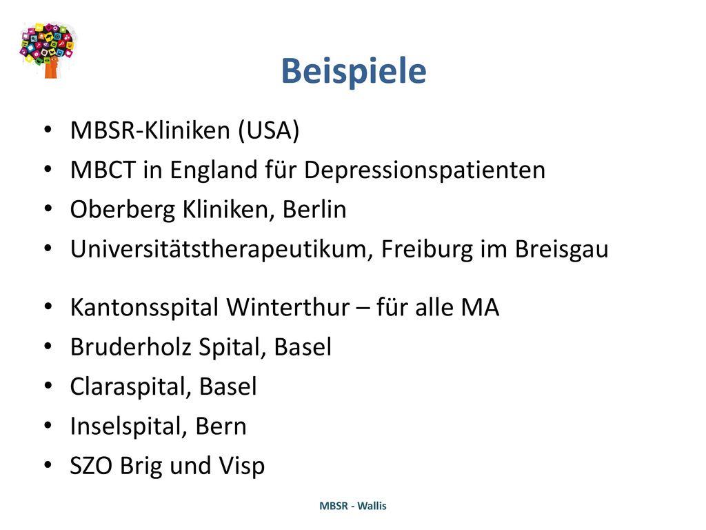Beispiele MBSR-Kliniken (USA) MBCT in England für Depressionspatienten