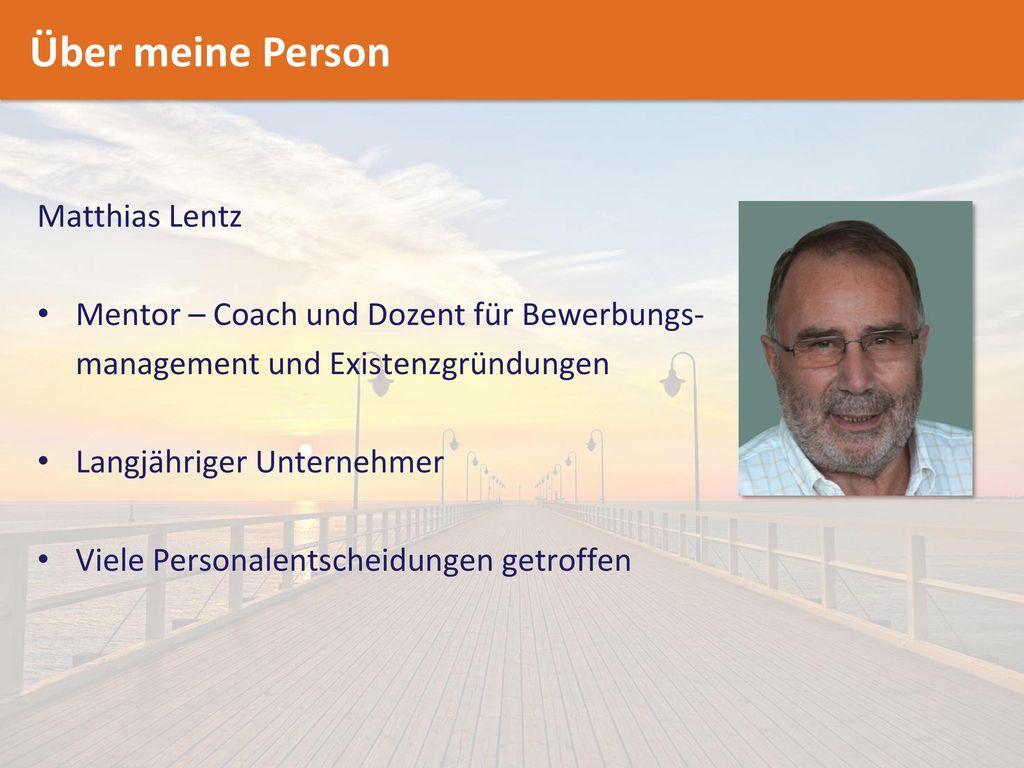 Über meine Person Matthias Lentz