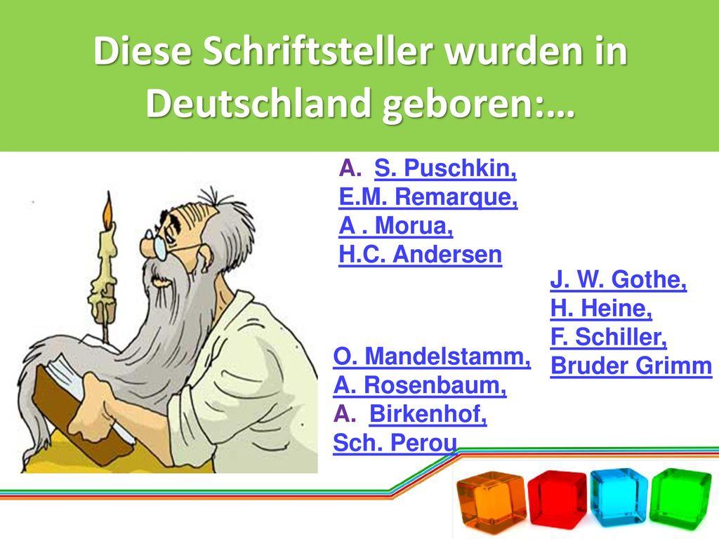 Diese Schriftsteller wurden in Deutschland geboren:…