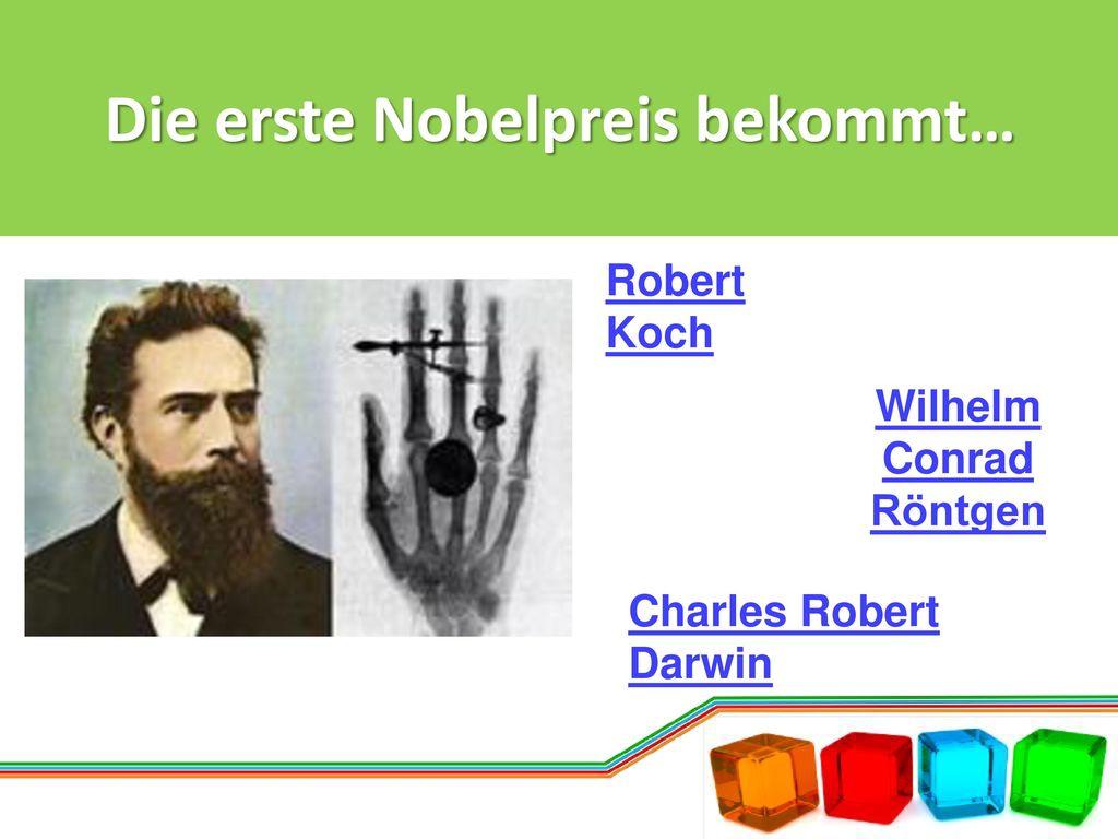 Die erste Nobelpreis bekommt…