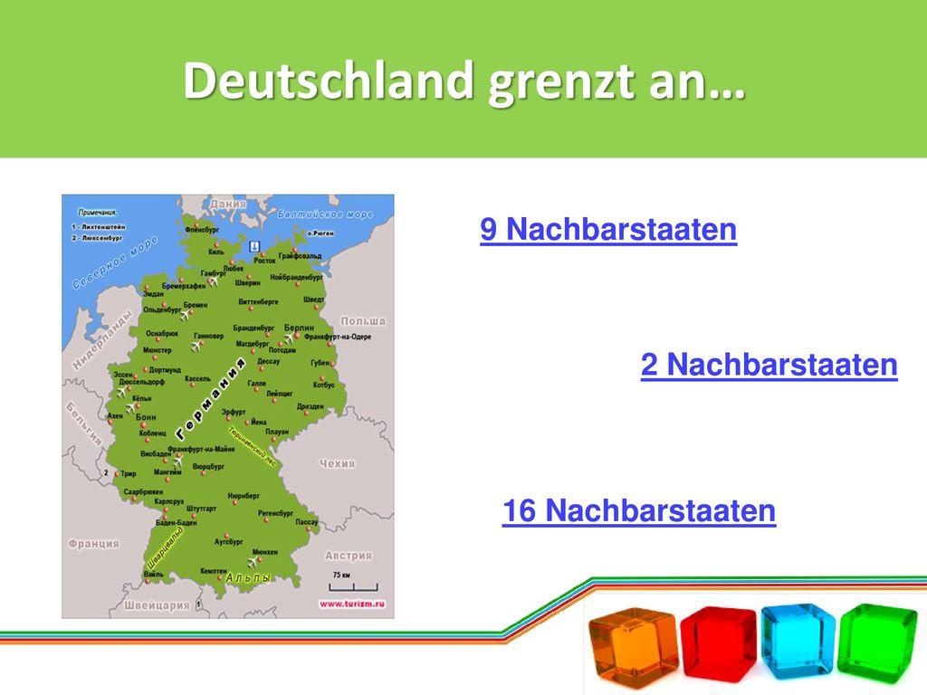 Deutschland grenzt an…