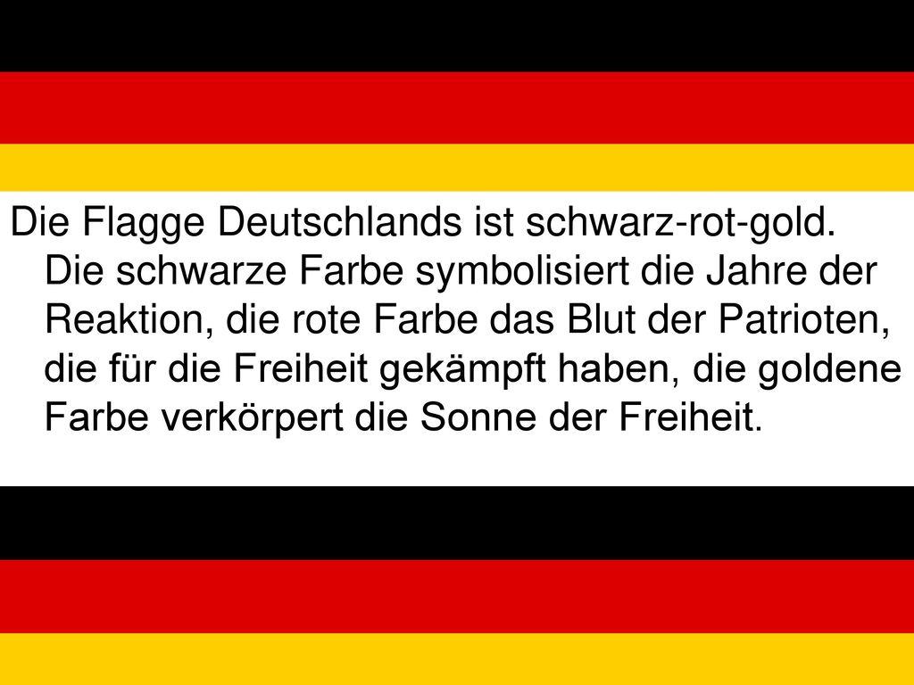 Die Flagge Deutschlands ist schwarz-rot-gold