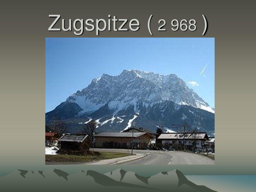 Zugspitze ( 2 968 )