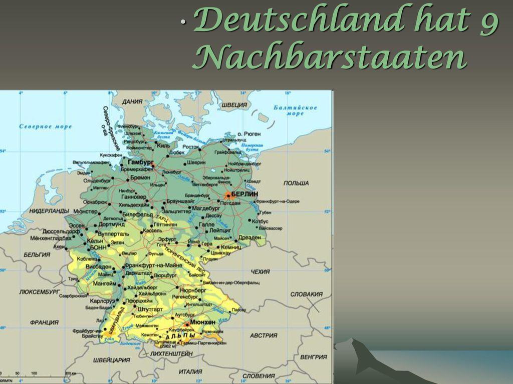 Deutschland hat 9 Nachbarstaaten
