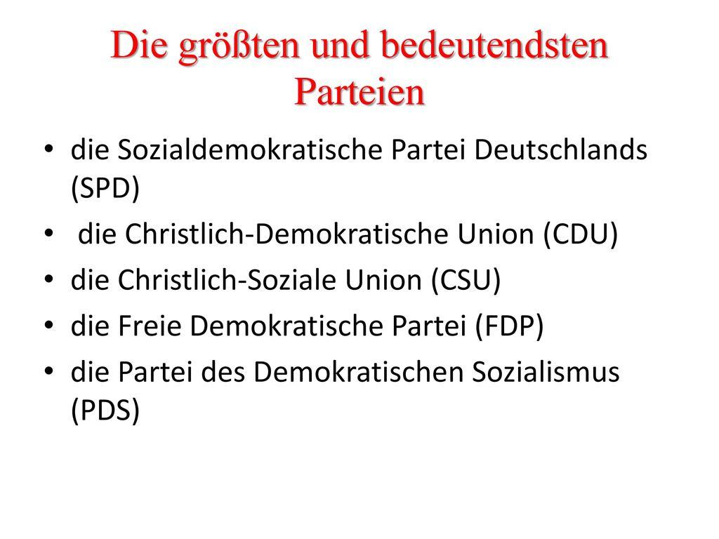 Die größten und bedeutendsten Parteien