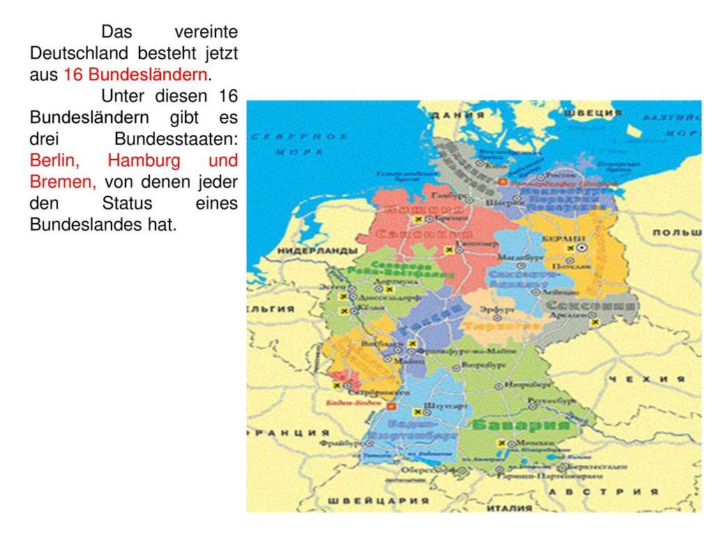 Das vereinte Deutschland besteht jetzt aus 16 Bundesländern.