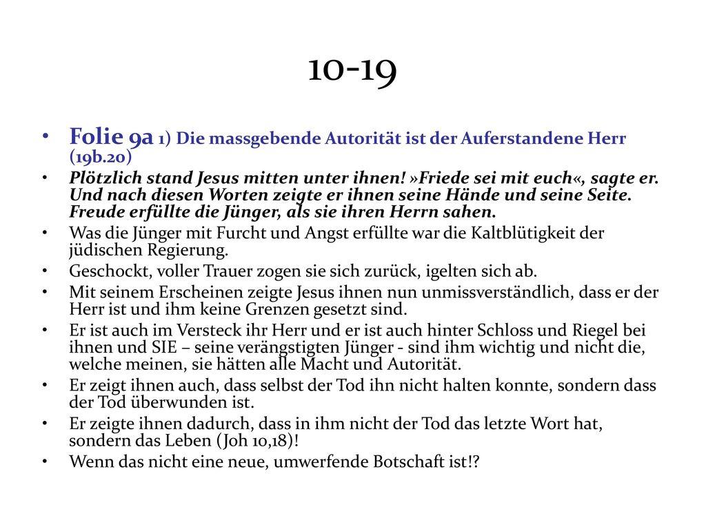 10-19 Folie 9a 1) Die massgebende Autorität ist der Auferstandene Herr (19b.20)
