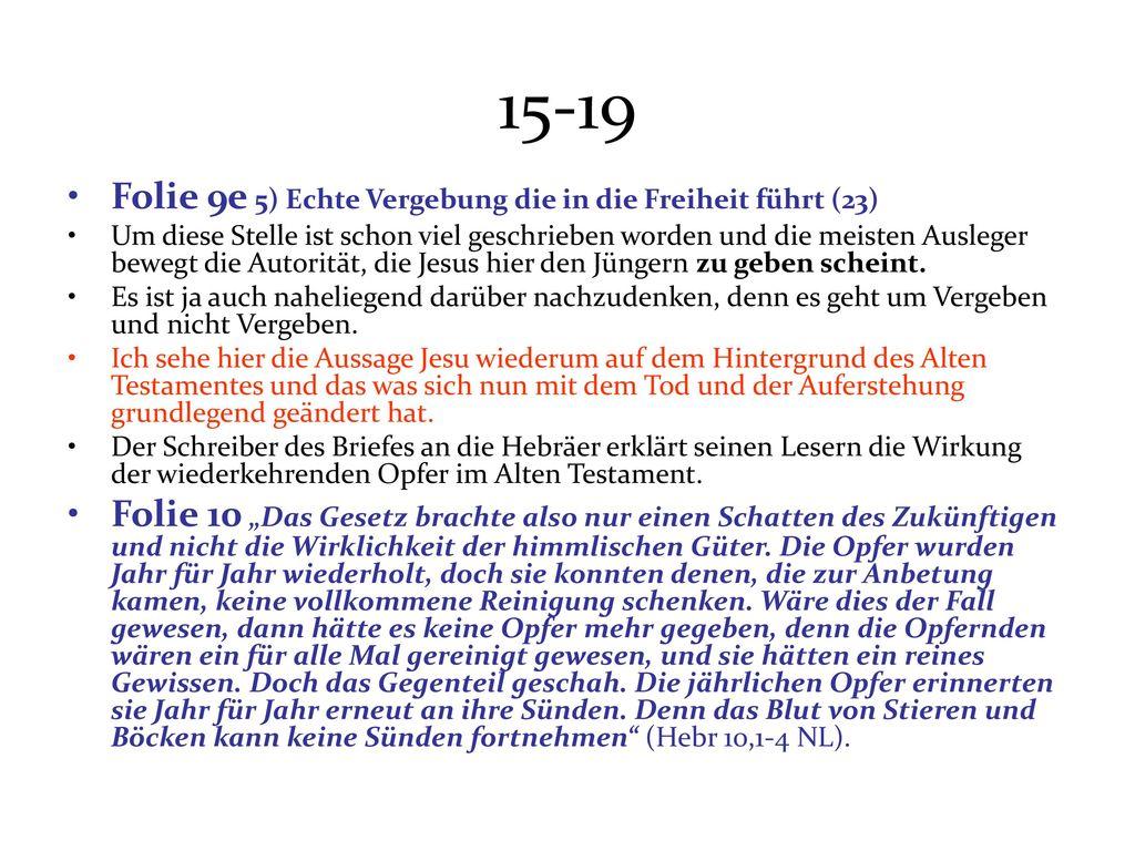 15-19 Folie 9e 5) Echte Vergebung die in die Freiheit führt (23)
