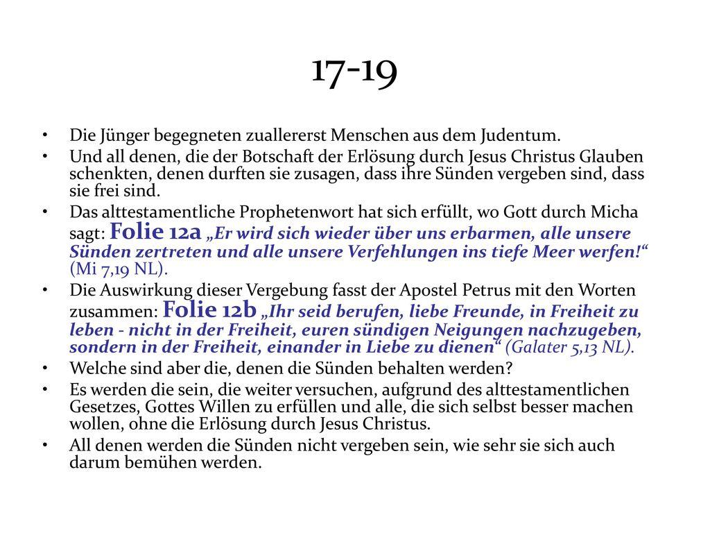 17-19 Die Jünger begegneten zuallererst Menschen aus dem Judentum.