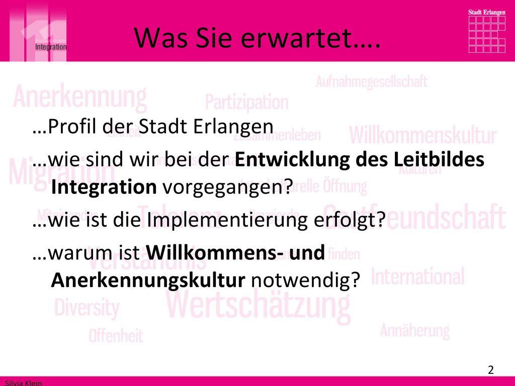 Was Sie erwartet…. …Profil der Stadt Erlangen