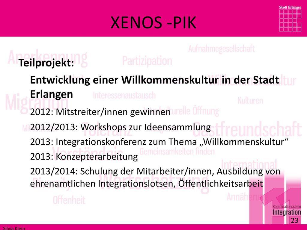 XENOS -PIK Teilprojekt: