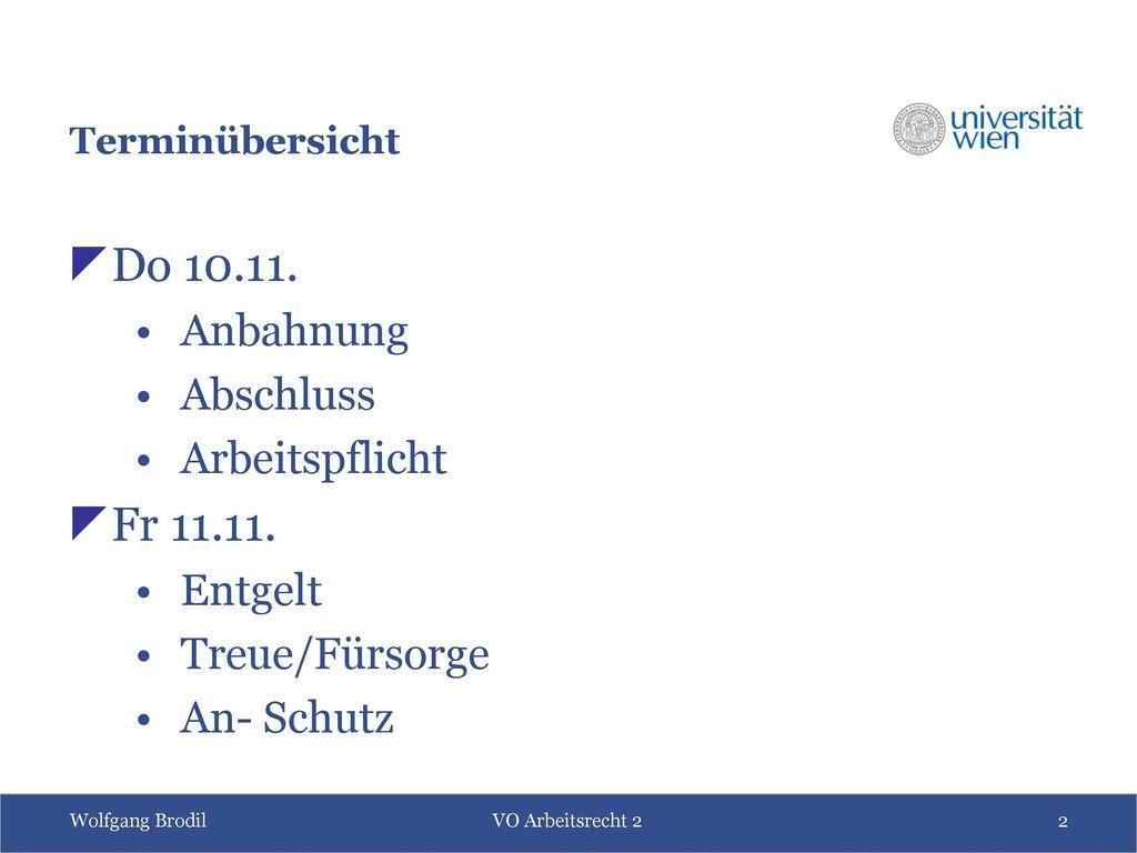 Do 10.11. Fr 11.11. Anbahnung Abschluss Arbeitspflicht Entgelt