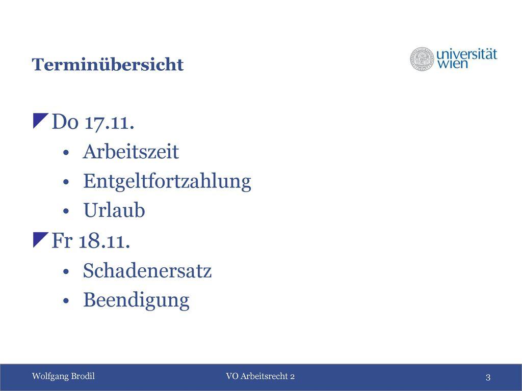 Do 17.11. Fr 18.11. Arbeitszeit Entgeltfortzahlung Urlaub