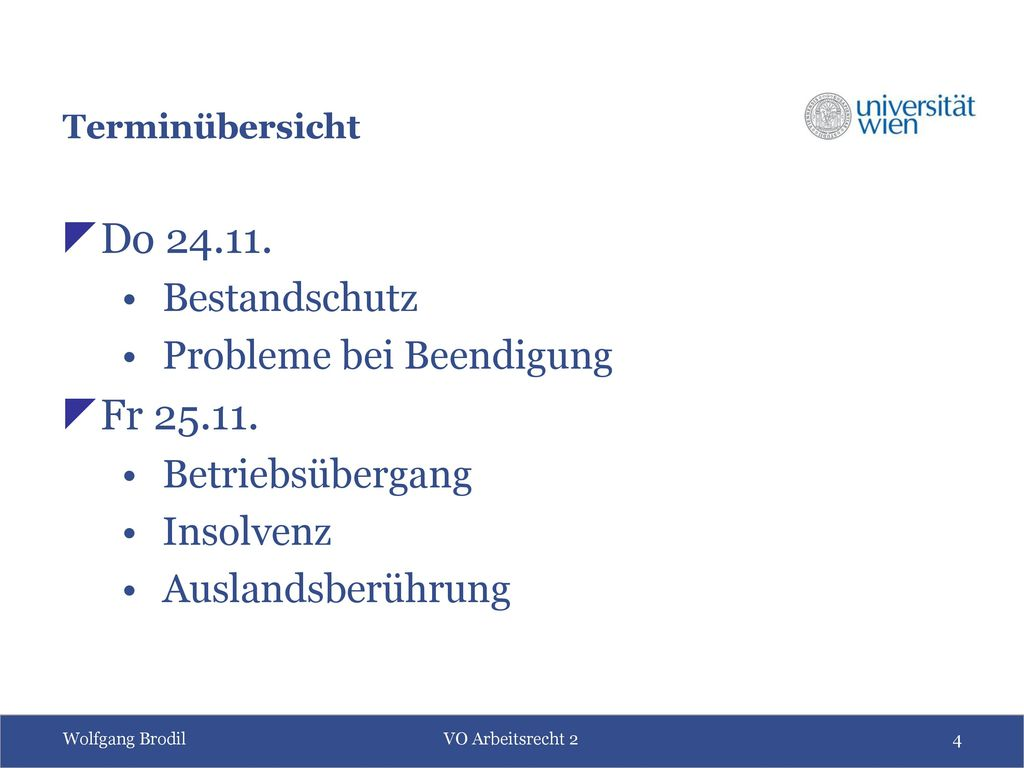 Do 24.11. Fr 25.11. Bestandschutz Probleme bei Beendigung