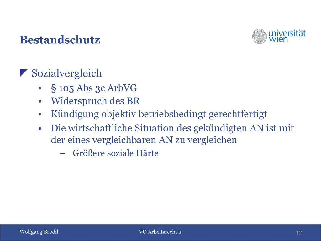 Bestandschutz Sozialvergleich § 105 Abs 3c ArbVG Widerspruch des BR