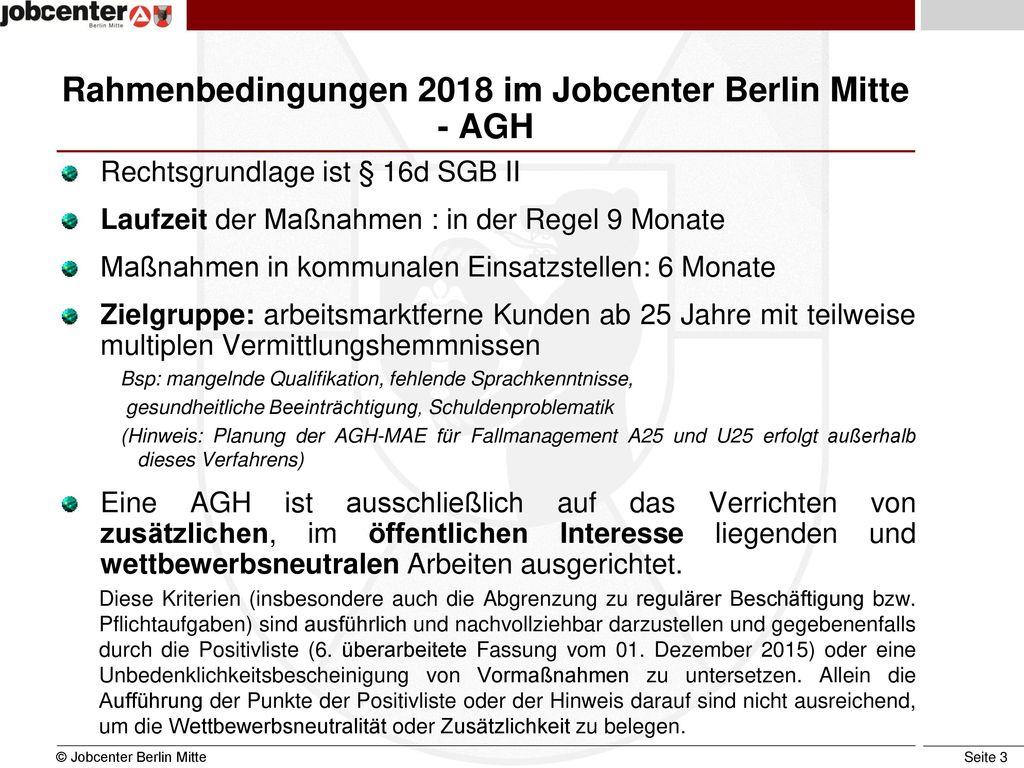 Rahmenbedingungen 2018 im Jobcenter Berlin Mitte - AGH