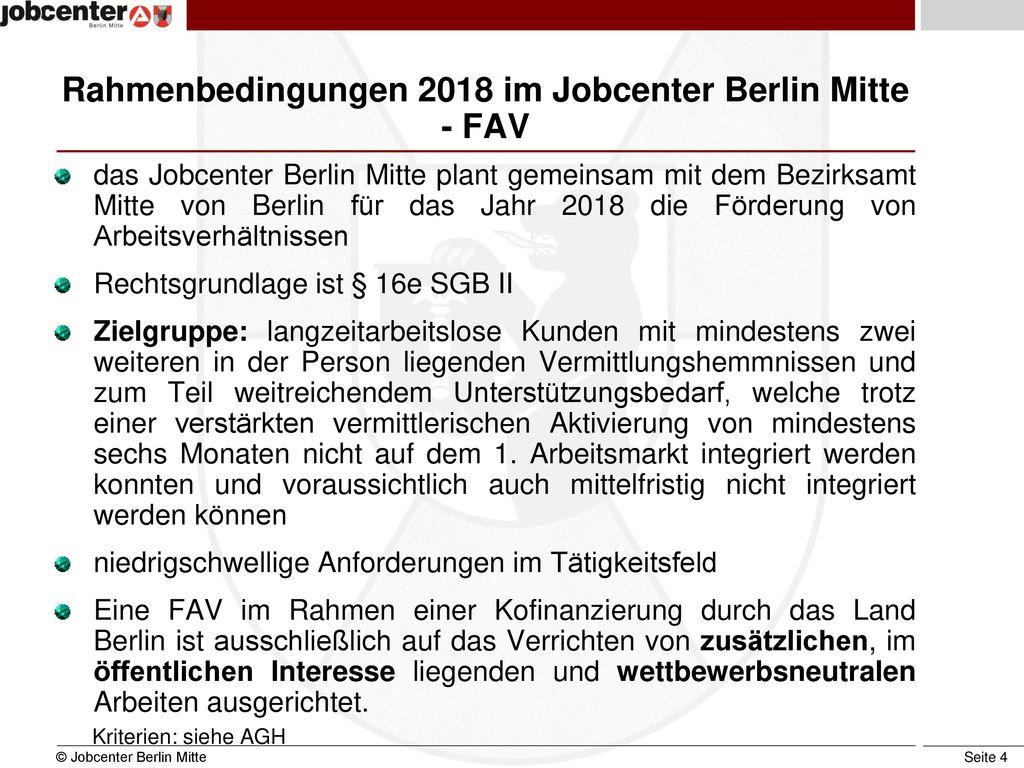 Rahmenbedingungen 2018 im Jobcenter Berlin Mitte - FAV