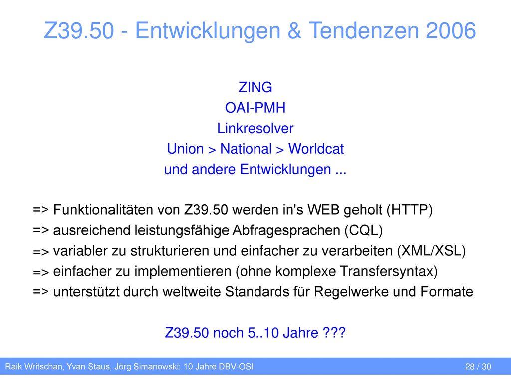 Z39.50 - Entwicklungen & Tendenzen 2006