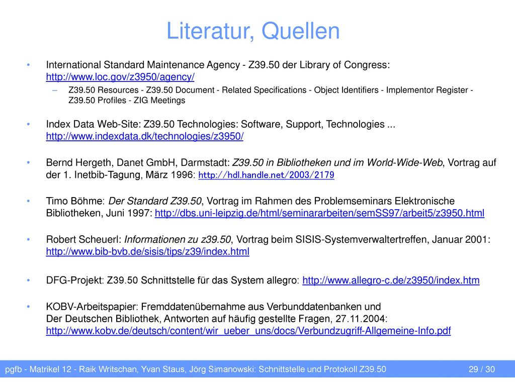 Literatur, Quellen International Standard Maintenance Agency - Z39.50 der Library of Congress: