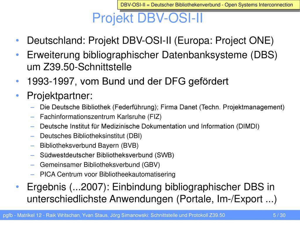 DBV-OSI-II = Deutscher Bibliothekenverbund - Open Systems Interconnection