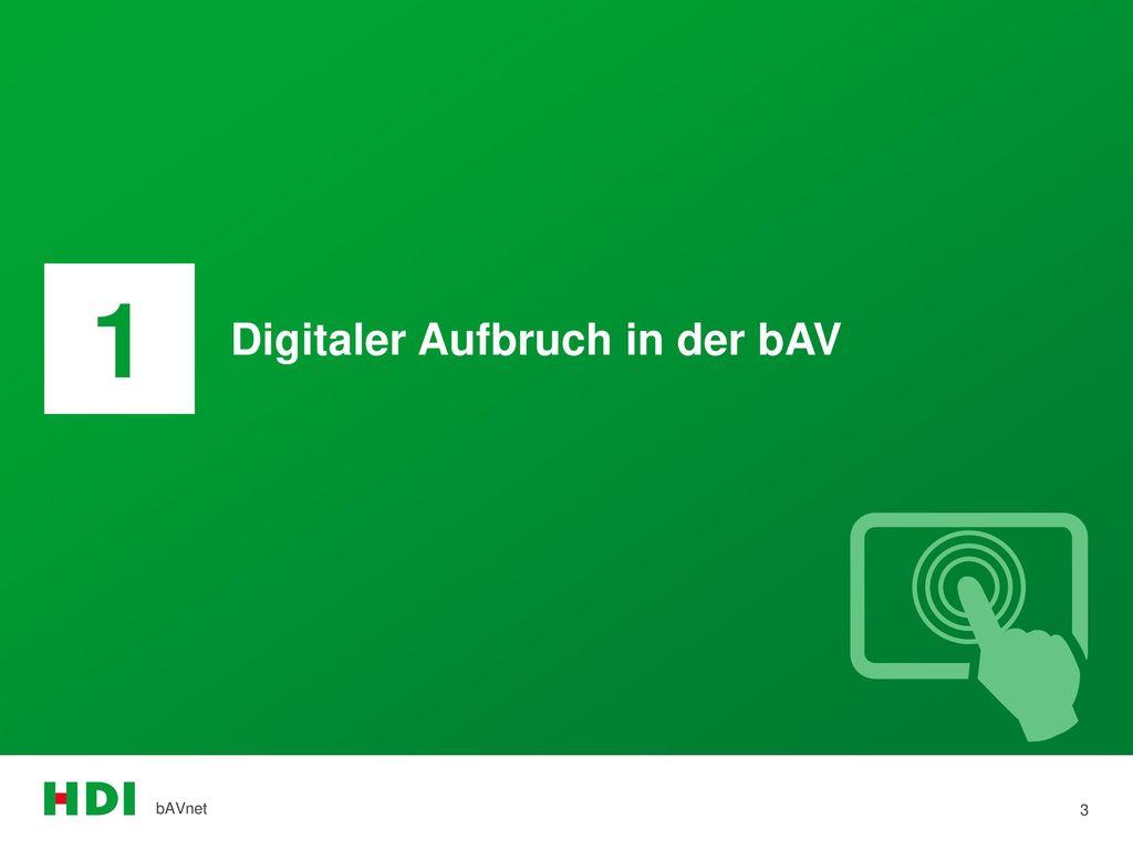 1 Digitaler Aufbruch in der bAV bAVnet