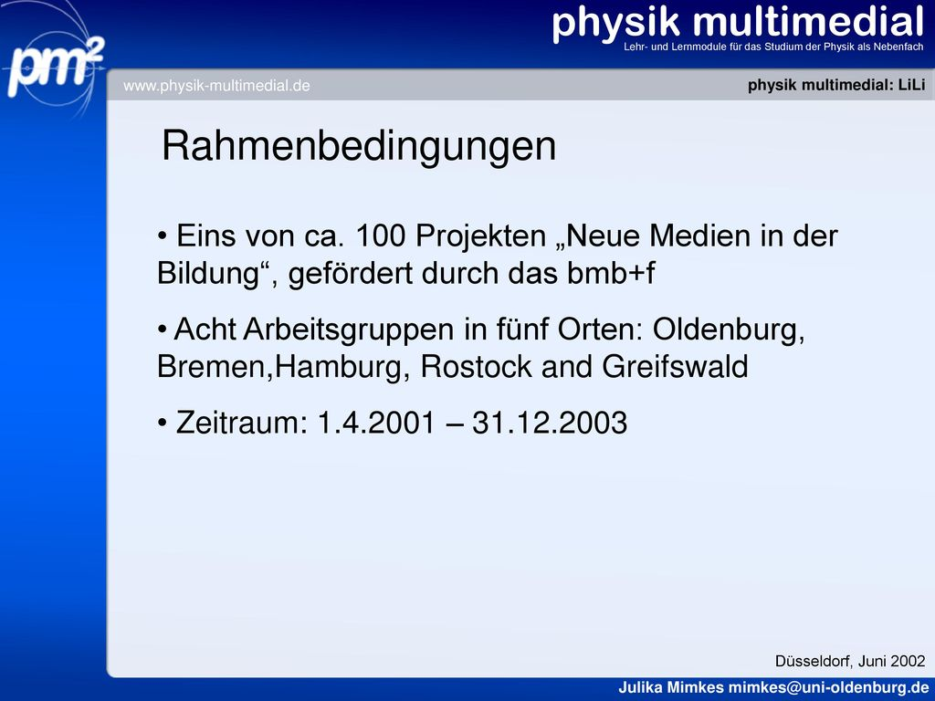 physik multimedial Rahmenbedingungen
