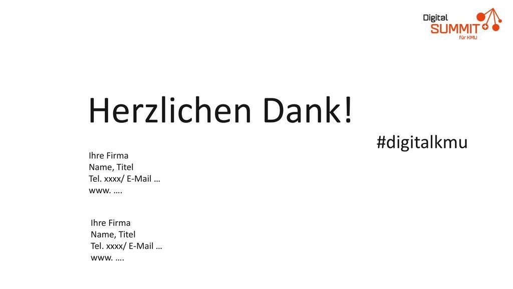 Herzlichen Dank! #digitalkmu Ihre Firma Name, Titel