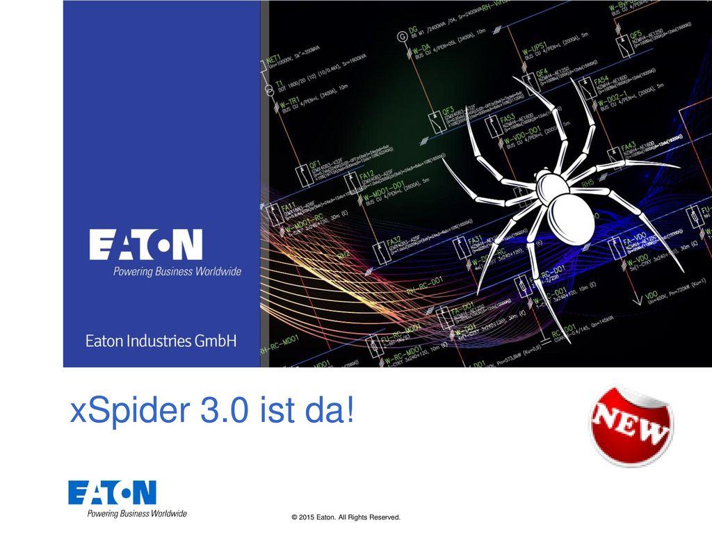 xSpider 3.0 ist da! Tips: Title on this slide should be kept short.
