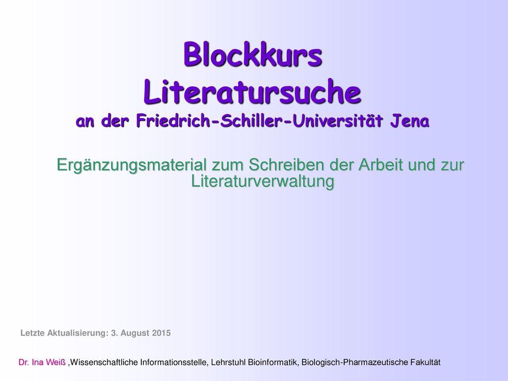 Blockkurs Literatursuche an der Friedrich-Schiller-Universität Jena
