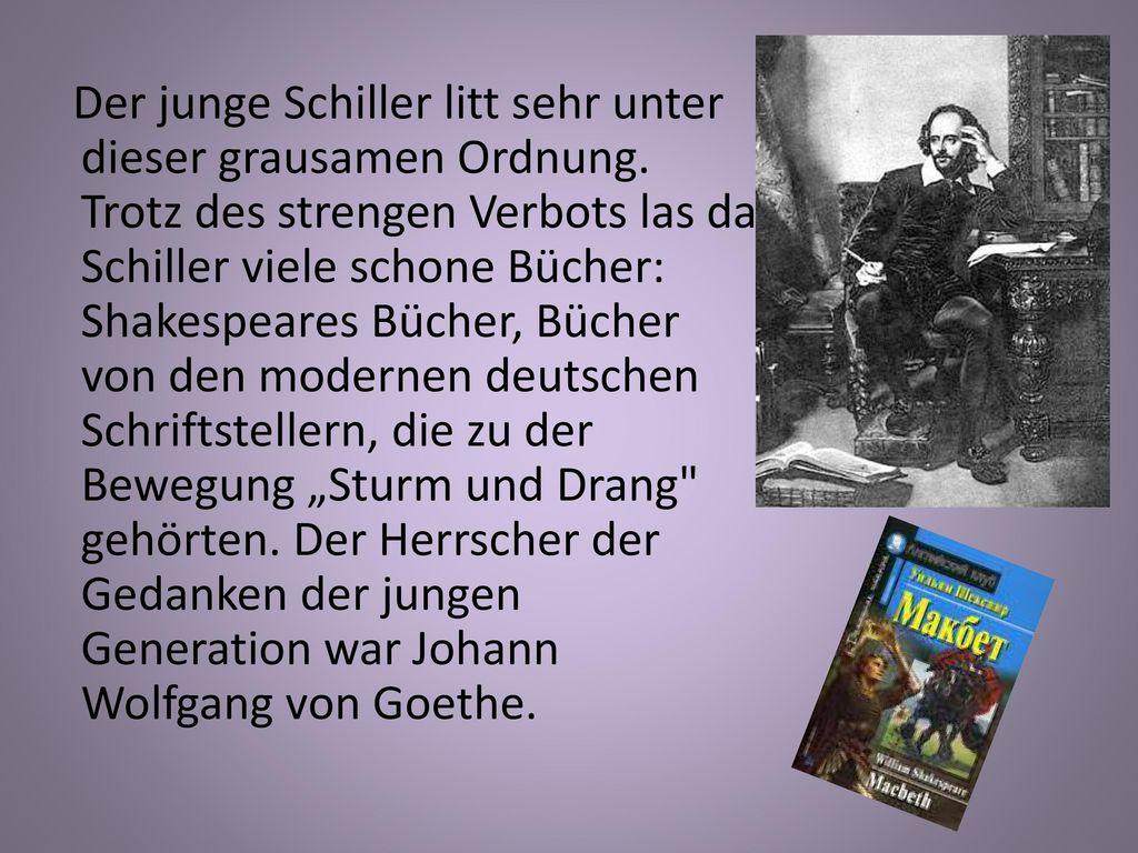 Der junge Schiller litt sehr unter dieser grausamen Ordnung