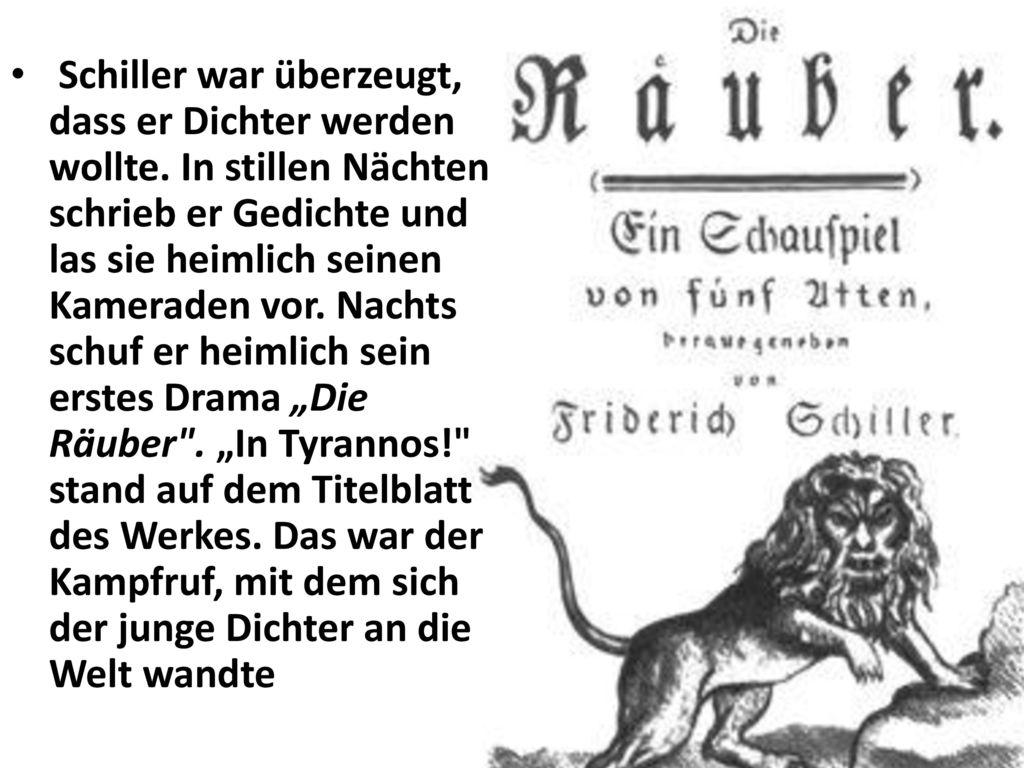 Schiller war überzeugt, dass er Dichter werden wollte