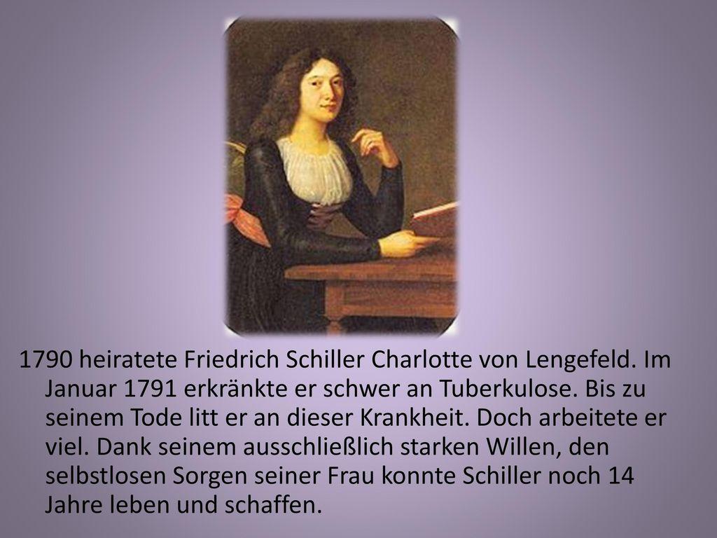 1790 heiratete Friedrich Schiller Charlotte von Lengefeld