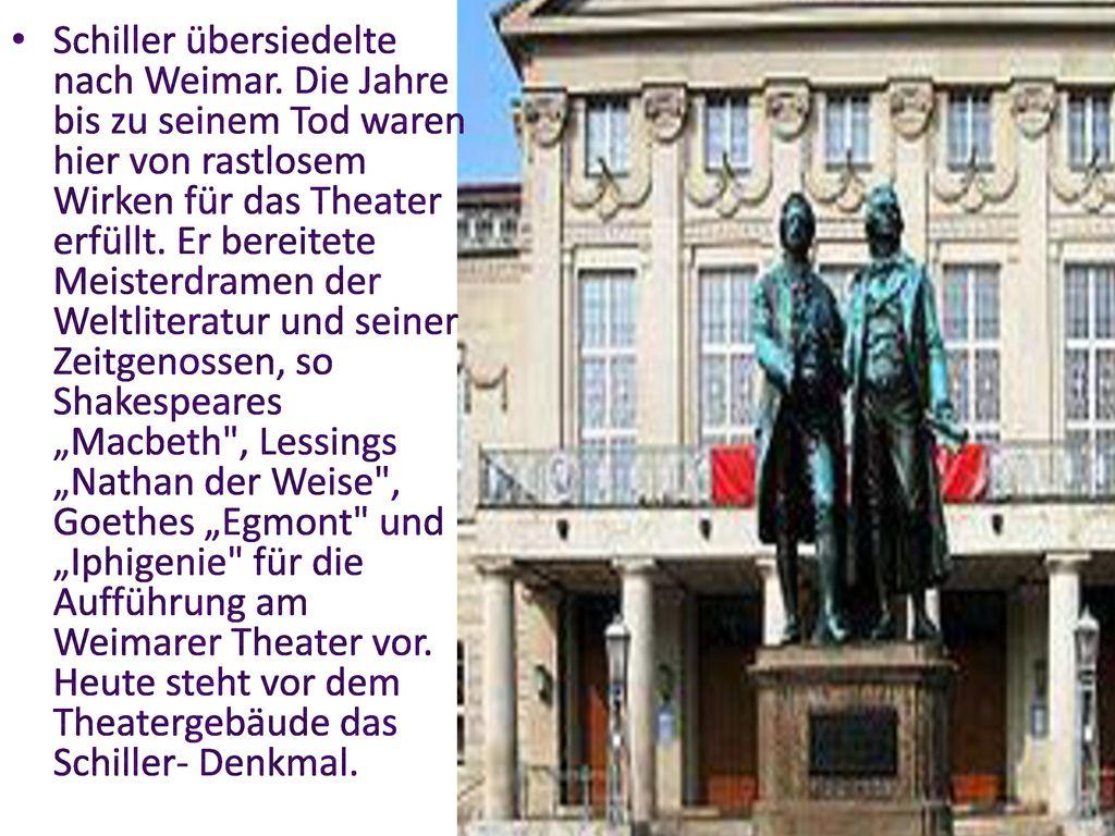 Schiller übersiedelte nach Weimar