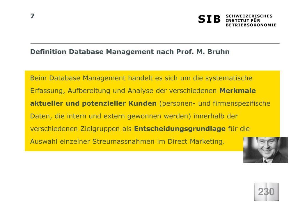 230 Definition Database Management nach Prof. M. Bruhn