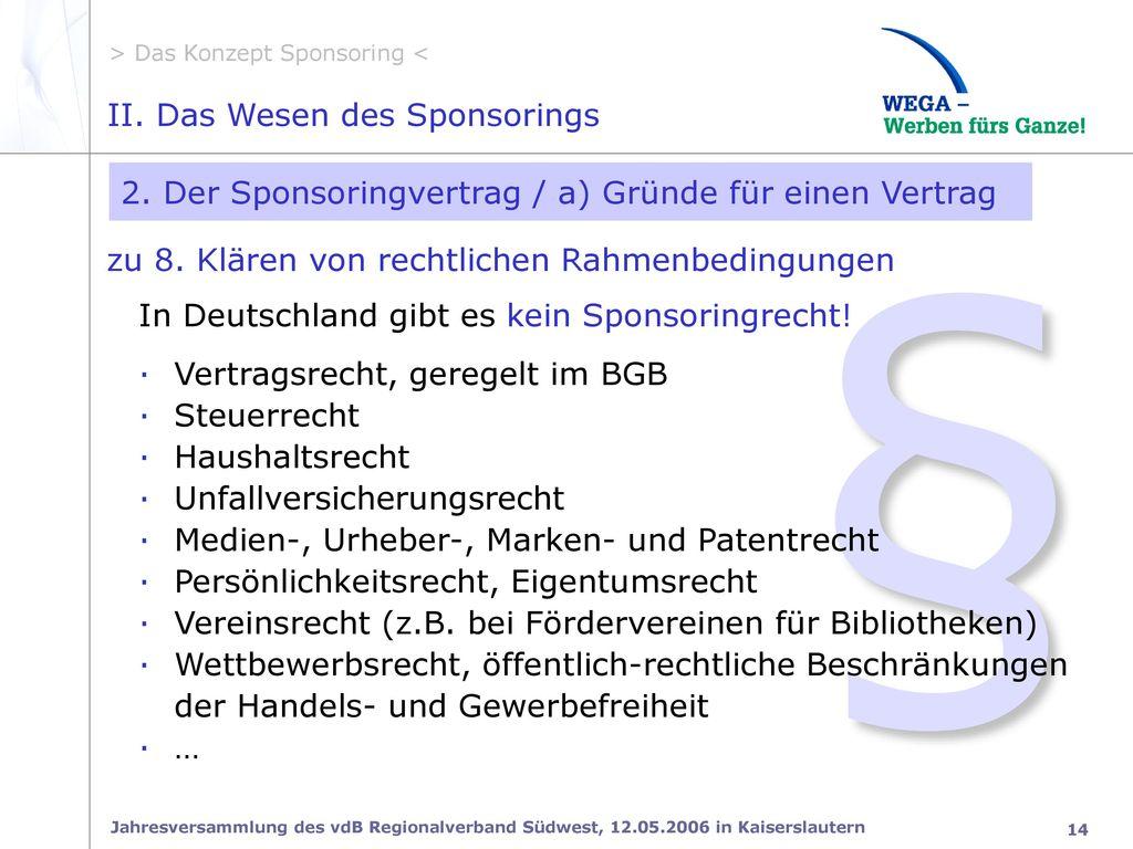 § II. Das Wesen des Sponsorings