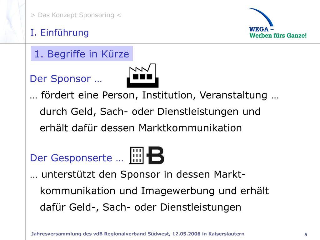 I.1 Sponsor/Gesponserte