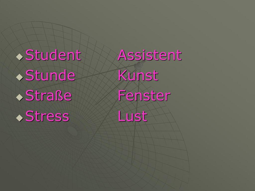 Student Assistent Stunde Kunst Straße Fenster Stress Lust
