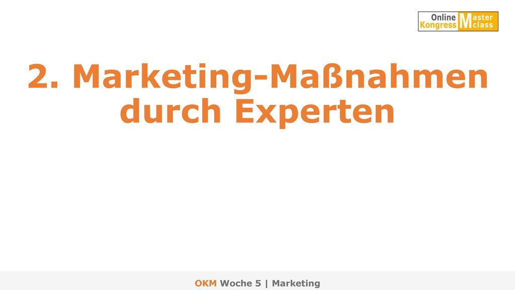 2. Marketing-Maßnahmen durch Experten