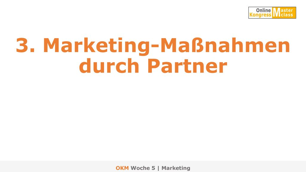 3. Marketing-Maßnahmen durch Partner