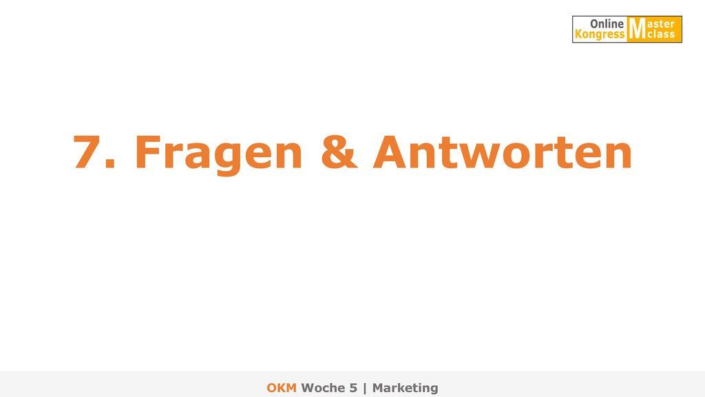 7. Fragen & Antworten OKM Woche 5 | Marketing