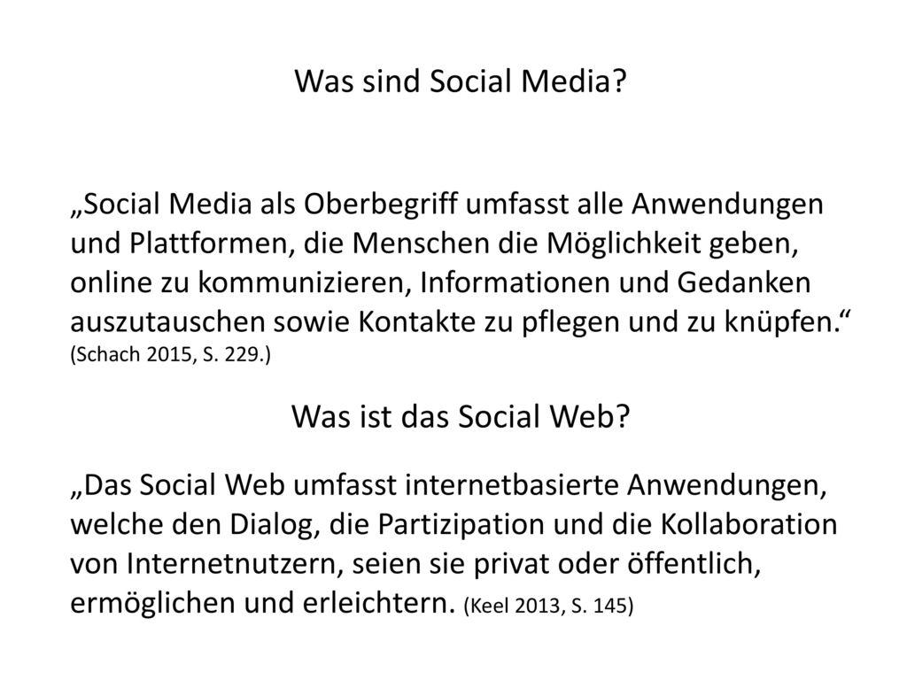 Was sind Social Media Was ist das Social Web