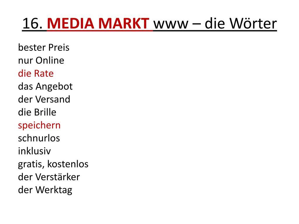 16. MEDIA MARKT www – die Wörter