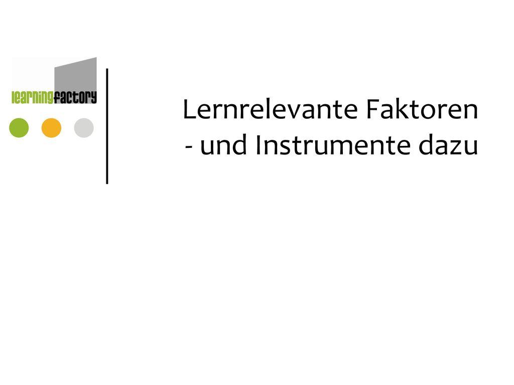 Lernrelevante Faktoren - und Instrumente dazu